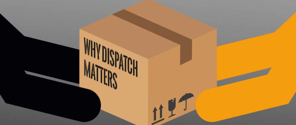 Why Dispatch Matters