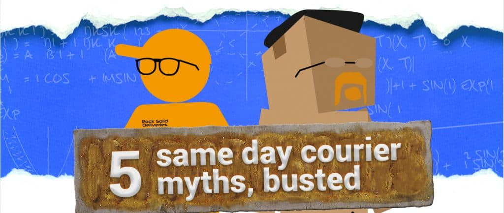 5 Same Day Courier Myths, Busted