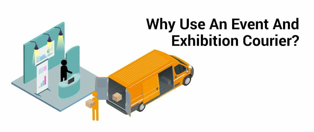 Why Use An Event And Exhibition Courier?