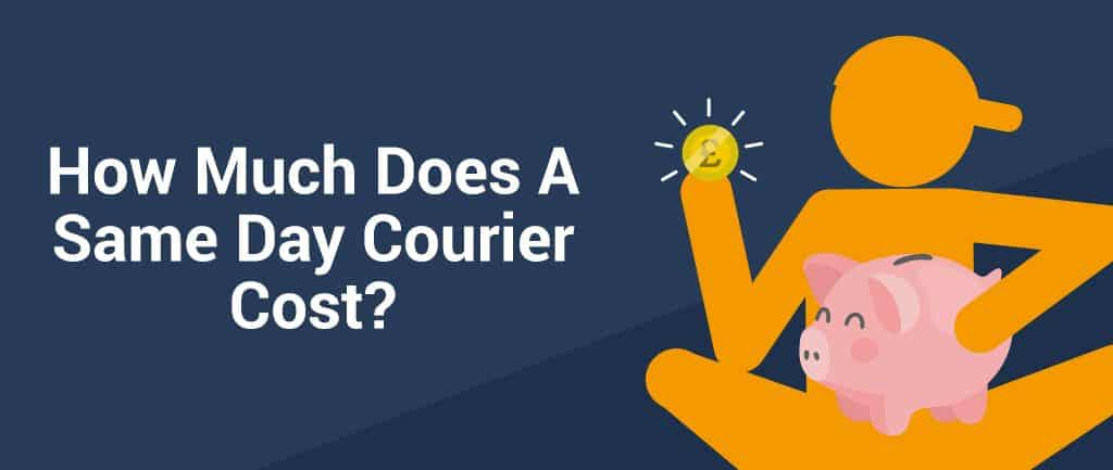 How Much Does A Same Day Courier Cost?