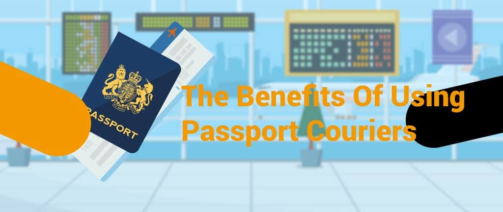 The Benefits Of Using Passport Couriers