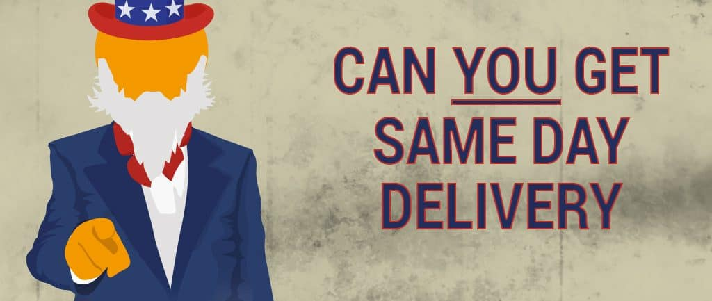 Can You Get Same Day Delivery?