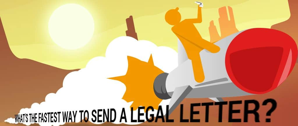 What's The Fastest Way To Send A Legal Letter?