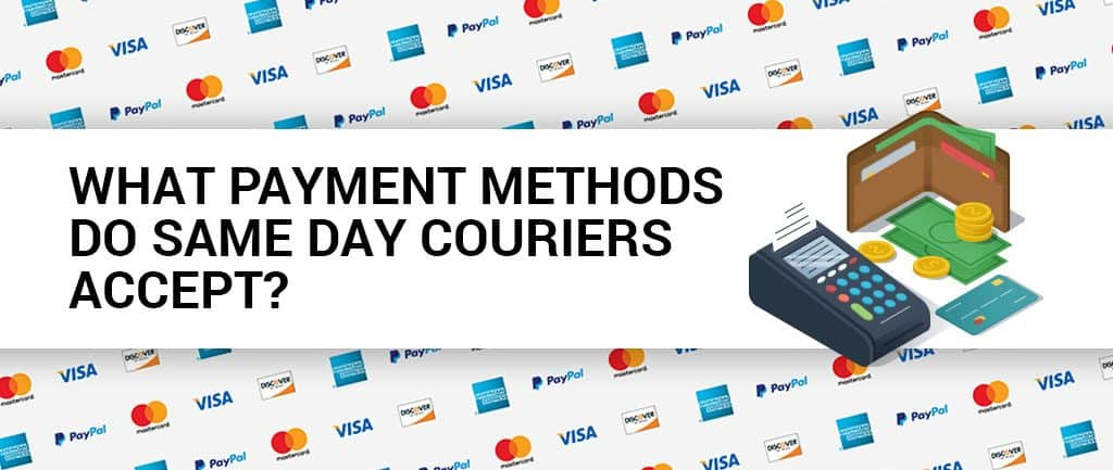 What Payment Methods Do Same Day Couriers Accept?