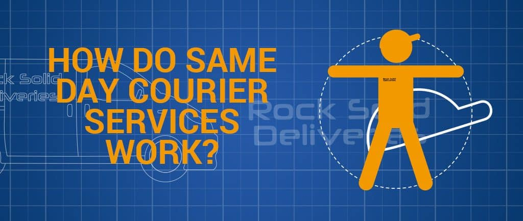 How Do Same Day Courier Services Work?